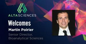 Altasciences Welcomes Martin Poirier as Senior Director, Bioanalytical Sciences